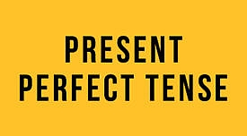 Present Perfect Tense (Yakın Geçmiş Zaman) : İngilizce Türkçe Detaylı Konu Anlatımı