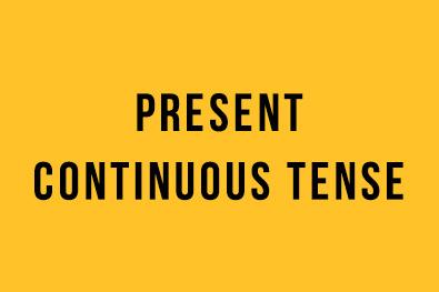 Present Continuous Tense (Şimdiki Zaman) / İngilizce- Türkçe Detaylı Konu Anlatımı + Örnek Cümleler