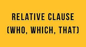 Relative Clause (Who, Which, That) : İngilizce Türkçe Detaylı Konu Anlatımı + Örnek Cümleler