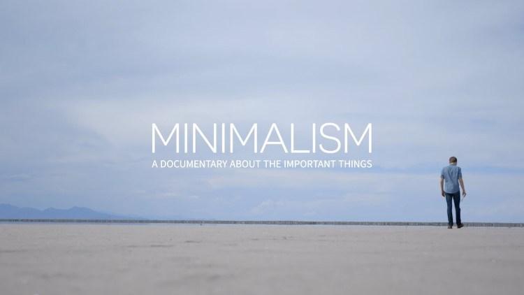 Minimalizm: Önemli Şeyler Hakkında Bir Belgesel